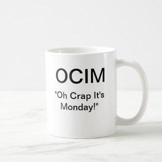 """OCIM """"oh crap het is maandag """" Koffiemok"""
