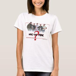 "Officiële ""Who Frak"" goot Gepast Overhemd T Shirt"