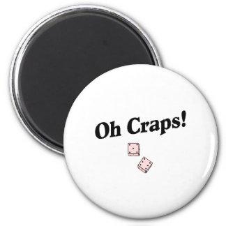 Oh Craps Magneet