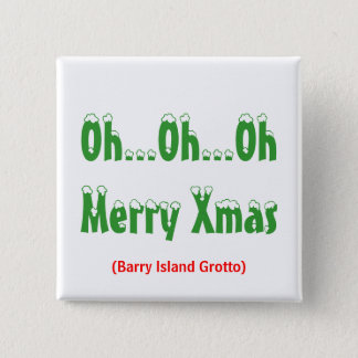 Oh… Oh… Kerstmis OhMerry, (Barry Island Grotto) Vierkante Button 5,1 Cm