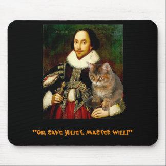 """""""Oh, sparen Juliet, Meester zal! """" Muismat"""