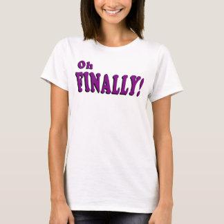 Oh tenslotte T-shirt