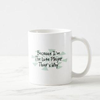Omdat ik de Speler van de Luit ben Koffiemok
