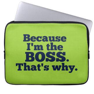 Omdat ik de werkgever ben, is dat waarom computer sleeve
