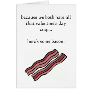 Omdat wij allebei Valentijnsdag crap haten Kaart