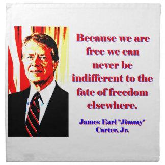 Omdat wij - Jimmy Carter Vrij zijn Servet