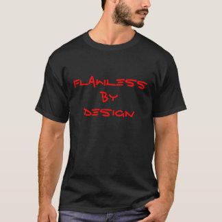 Onberispelijk door de t-shirt van het Ontwerp