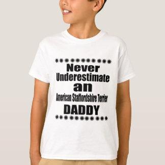 Onderschat nooit Amerikaanse Staffordshire Terrier T Shirt