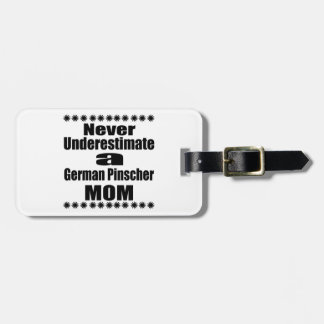 Onderschat nooit Duits Mamma Pinscher Kofferlabels
