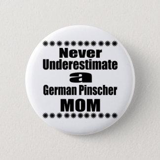 Onderschat nooit Duits Mamma Pinscher Ronde Button 5,7 Cm