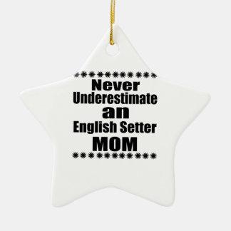 Onderschat nooit het Engelse Mamma van de Zetter Keramisch Ster Ornament