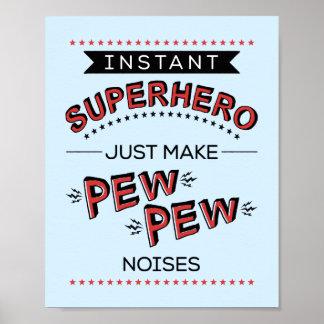 Onmiddellijke Superhero:  Maak het Lawaai van de Poster