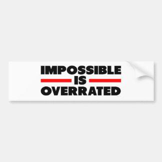 Onmogelijk is Overschat Bumpersticker