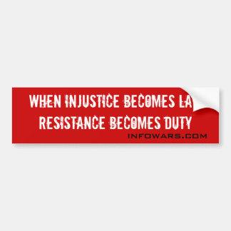 Onrechtvaardigheid Bumpersticker