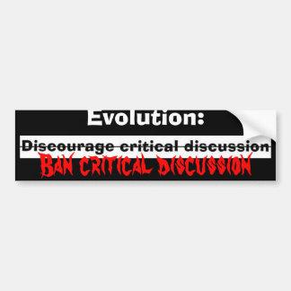 ontmoedig, Evolutie: , De criticus van het Verbod… Bumpersticker