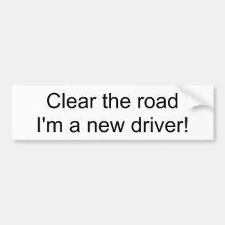 Ontruim de weg ik een nieuwe bestuurder ben! bumpersticker