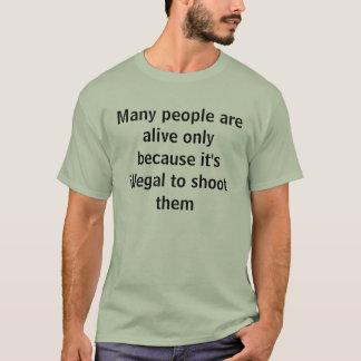Onwettig om te ontspruiten t shirt