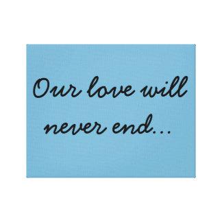 Onze liefde zal… nooit canvas prints