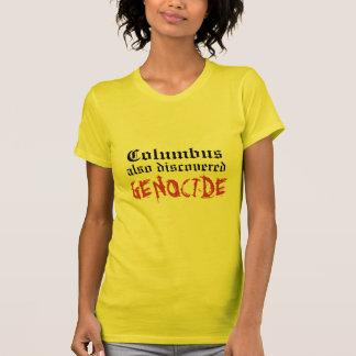 Ook ontdekt van Columbus VOLKERENMOORD T Shirt