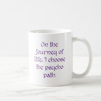 Op de Reis van het Leven kies ik de PsychoWeg Koffiemok