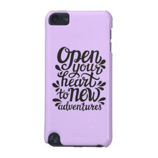 Open Uw Hart voor Nieuwe Avonturen iPod Touch 5G Hoesje