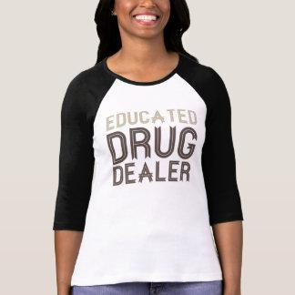 Opgeleide Drugdealer (Apotheker) T Shirt