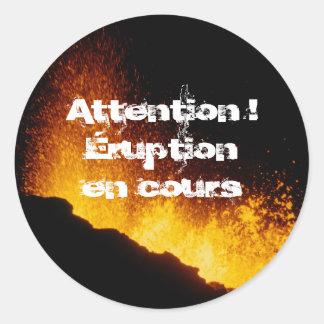 Opgelet! Lopende uitbarsting Ronde Sticker
