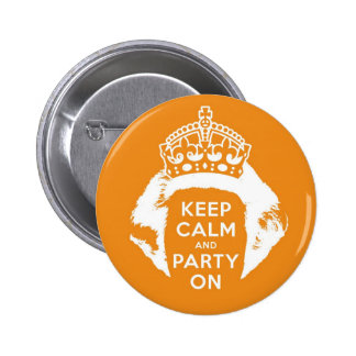 Oranje button 30 april - Keep calm and party on
