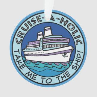 Ornament cruise-a-Holic