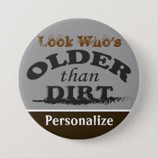 Ouder dan Vuil - Naam DIY Ronde Button 7,6 Cm