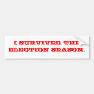 Overleefde de verkiezing bumpersticker