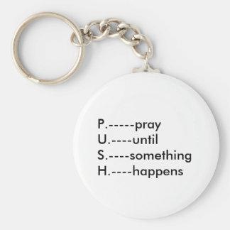 P. prayU. tot S. iets H. Ha… Basic Ronde Button Sleutelhanger
