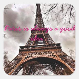 """""""Parijs is het blad altijd van de een goed idee"""" Vierkante Sticker"""