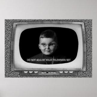 Pas Uw Televisietoestel niet aan Poster