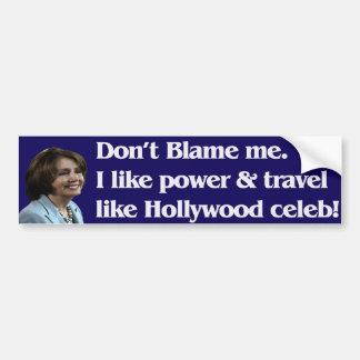 Pelosi zegt beschuldigt me niet bumperstickers