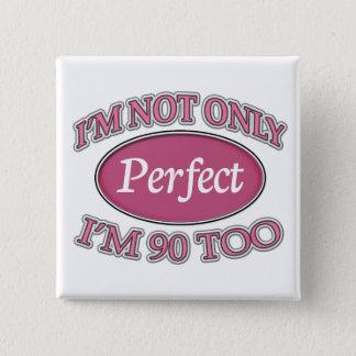 Perfecte 90 Éénjarigen Vierkante Button 5,1 Cm