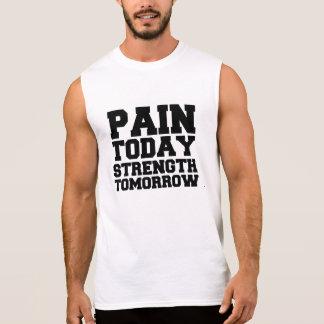 Pijn vandaag, Sterkte morgen T Shirt