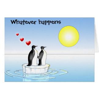 pinguïn valentijnskaart, wat er ook gebeurt kaart