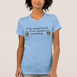 Pinguïnen + Het globale Verwarmen T Shirt