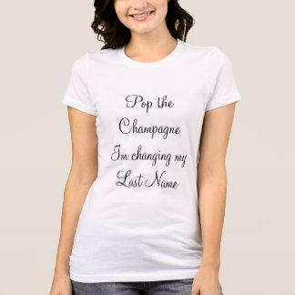 """""""Pop Champagne Im die mijn familienaam """" T Shirt"""