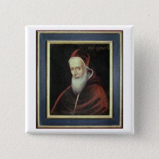 Portret van Paus Pius V (1504-72) (olie op canvas) Vierkante Button 5,1 Cm