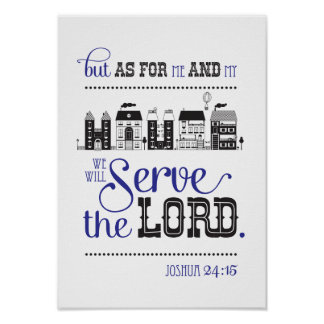 Poster Bible Verse For Me And My House Joshua 24