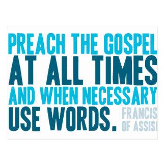 Predik op elk moment het Evangelie Briefkaart
