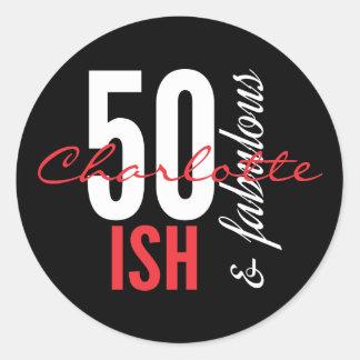 Pret 50 ish en Fabelachtige Verjaardag Ronde Sticker