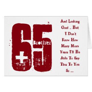 Pret, 65ste verjaardag, broer, rode en witte tekst wenskaart