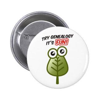 Probeer Genealogie Ronde Button 5,7 Cm