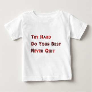 Probeer hard baby t shirts