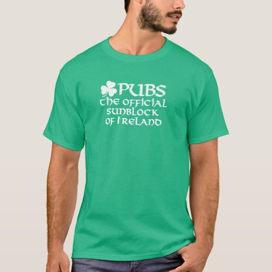 Pubs, the official sunblock of Ireland T Shirt