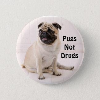 Pugs niet de Knoop van Drugs Ronde Button 5,7 Cm