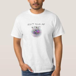 Raak Mijn Gerbers niet T Shirt